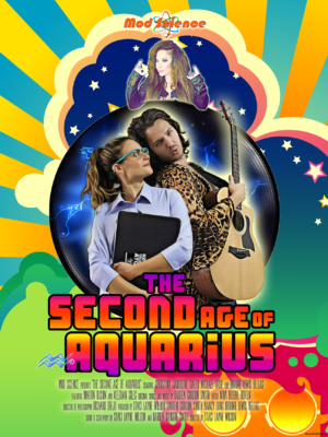 Science Fiction Comedy, The Second Age of Aquarius, Exclusive First Look Posters
