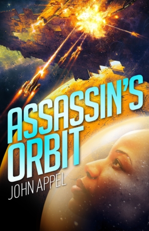 Assassin's Orbit: Cover reveal and excerpt!