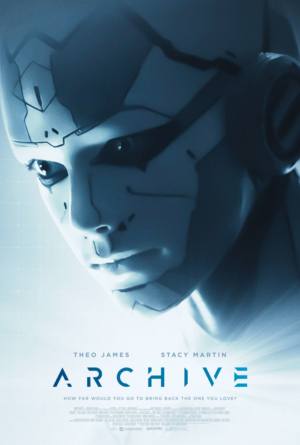 Archive: Trailer and poster released for sci-fi thriller