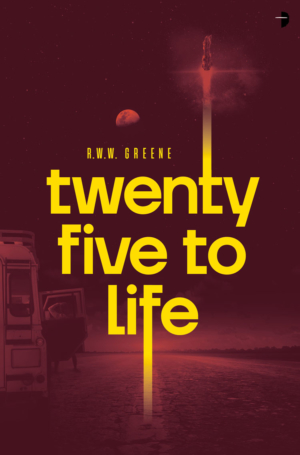 Twenty-Five To Life: Cover reveal and excerpt!