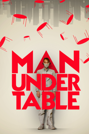 Man Under Table: Exclusive teaser clip