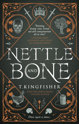 Nettle And Bone: Cover reveal and sneak peek!