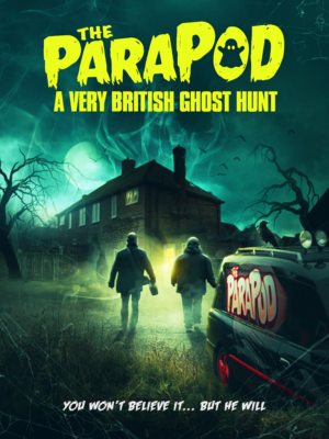 The ParaPod – A Very British Ghost Hunt Exclusive