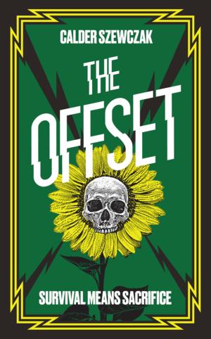 The Offset: Discussing dystopia with authors Natasha Calder and Emma Szewczak