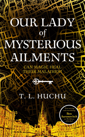 Our Lady of Mysterious Ailments: Cover reveal and first chapters!